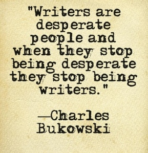 writers-are-desperate-people