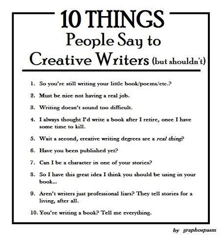 10-things-people-say-to-creative-writers-but-should-not