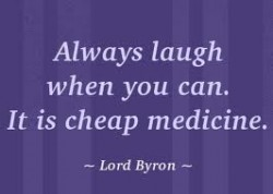 always-laugh-when-you-can-it-is-cheap-medicine-250x178