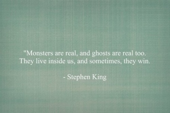 ghosts-monsters-quote-stephen-king-Favim.com-115911